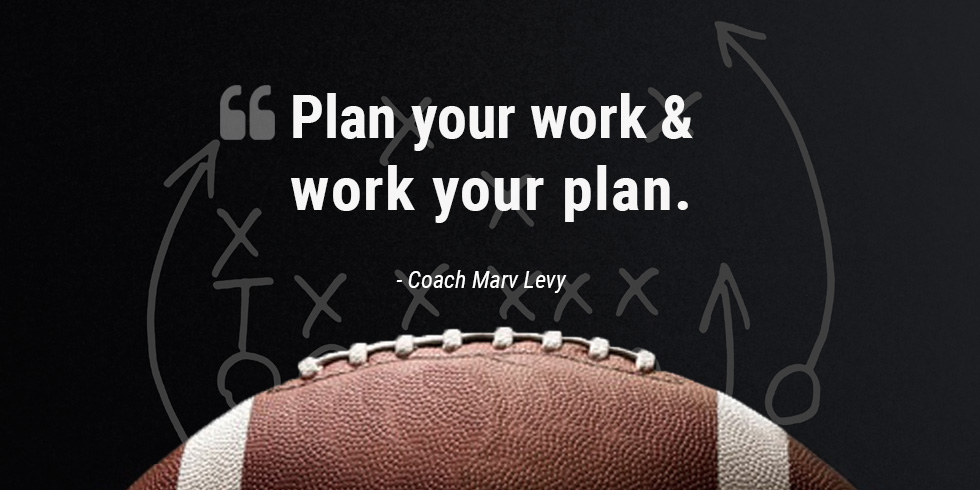 Plan Your Work And Work Your Plan Earnest Amp Associates Llc